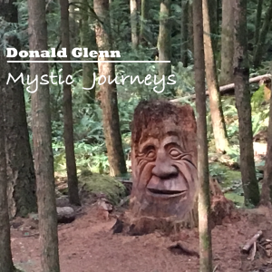 Mystic Journeys by Donald Glenn